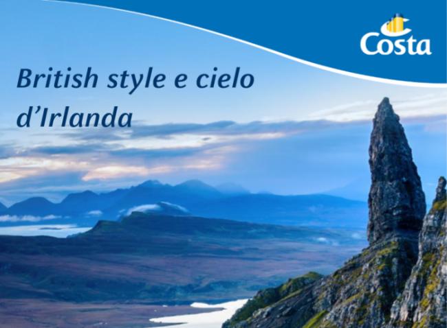 Itinerario novità. British style e cielo d'Irlanda con Costa
