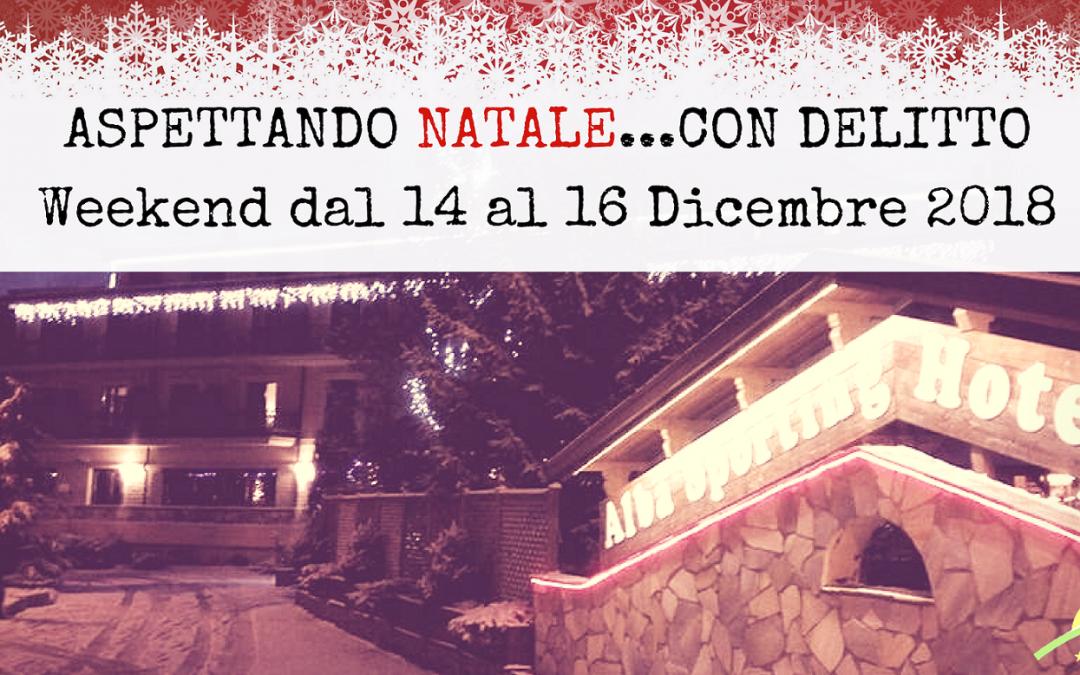 Weekend con Delitto all'Alba Sporting Hotel