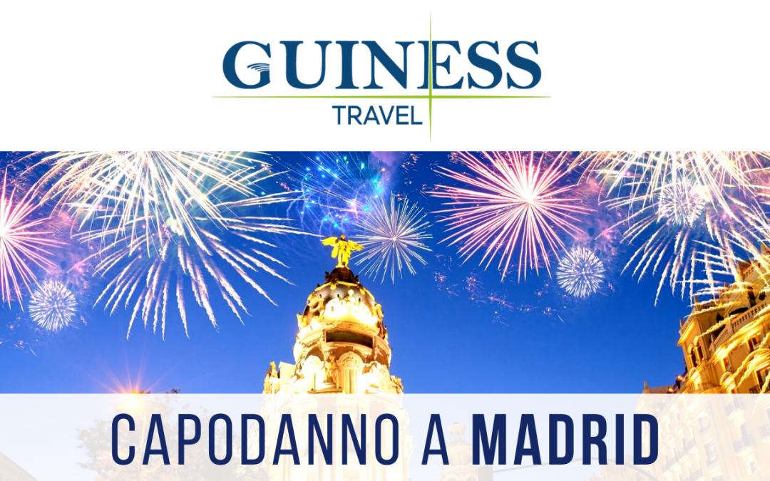 Capodanno a Madrid: 2 esclusivi Tour a scelta